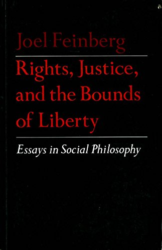 Rights, Justice and the Bounds of Liberty: Essays in Social Philosophy (Princeton Series of Collected Essays)