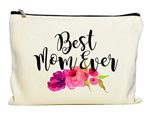 Best Mom Ever Makeup Bag, Gift for Mom, Mother's Day Gift, Cosmetic Bag for Mom, Floral Bag, Travel Makeup Pouch