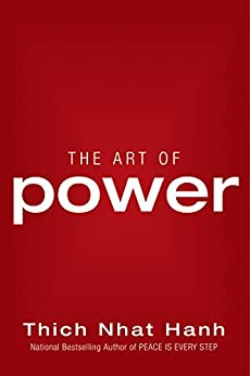 The Art of Power by [Hanh, Thich Nhat]