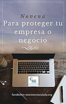Novena para proteger tu empresa o negocio (Spanish Edition) by [ACOBA]
