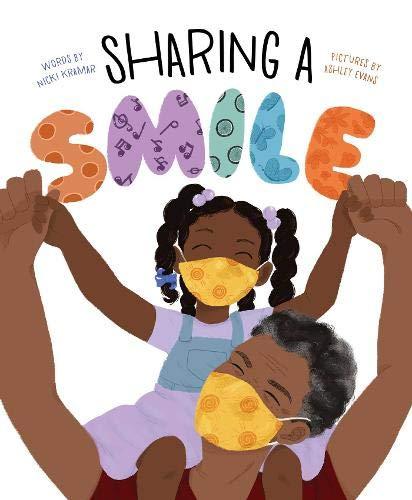 Sharing a Smile: Kramar, Nicki, Evans, Ashley: 9781534497856: Amazon.com:  Books