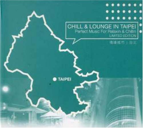 Ranking TOP19 Chill: Excellence Lounge in Taipei