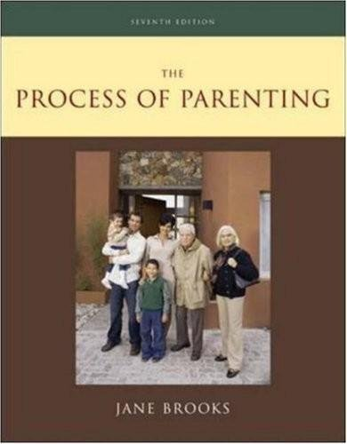 The Process of Parenting (7th, Seventh Edition) - By Jane B. Brooks