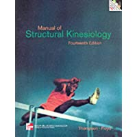 Manual of Structural Kinesiology (Mcgraw-Hill International Editions: Healthcare Professions Series)