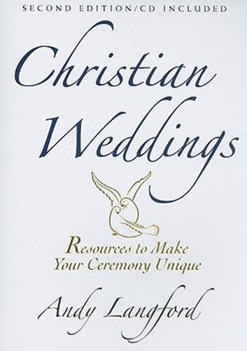 Christian Weddings Revised Edition by Andy Langford [Abingdon Press,2008] (Paperback)