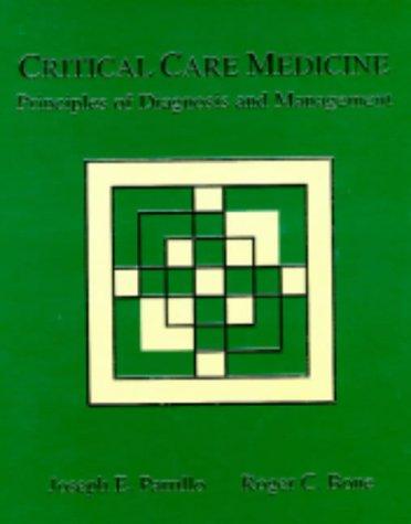 Critical Care Medicine: Principles of Diagnosis and Management