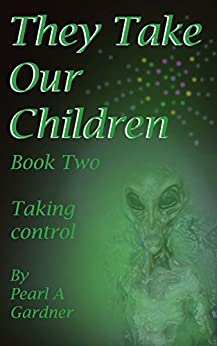 Taking Control (They Take our Children Book 2) by [Gardner, Pearl  A]