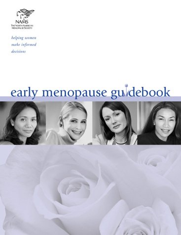 Early Menopause Guidebook American Society