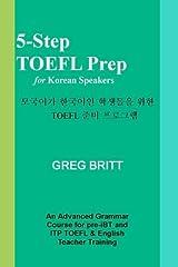 5-Step TOEFL Prep for Korean Speakers (Volume 9) Paperback
