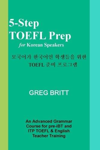 5-Step TOEFL Prep for Korean Speakers (Volume 9)