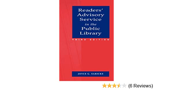 Readers' Advisory Service in the Public Library: Joyce G