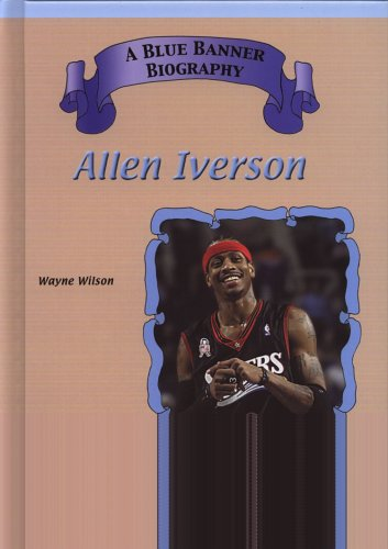 Allen Iverson (Blue Banner Biographies)