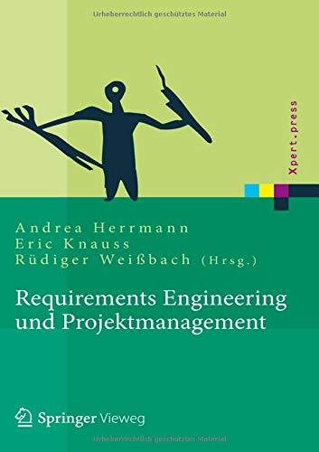 Requirements Engineering und Projektmanagement (Xpert.press)
