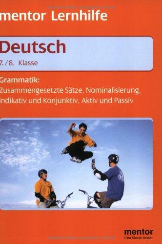 Mentor Lernhilfe Deutsch. Grammatik. 7./8. Klasse.