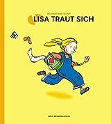 Lisa traut sich