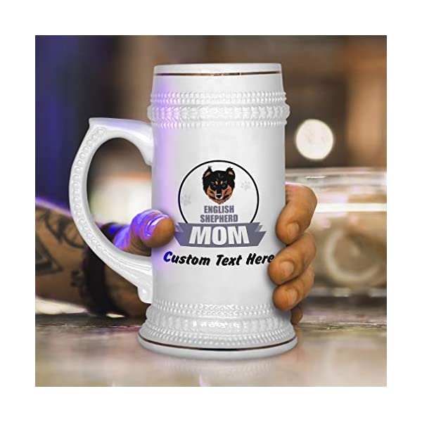 Custom Beer Mug Mom English Shepherd Dog Ceramic Drinking Glasses Beer Gifts White 18 OZ Personalized Text Here 4