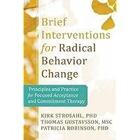 Brief Interventions for Radical Behaviour Change