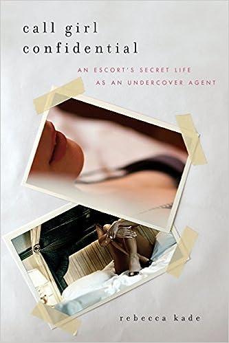 Secret life of a call girl online