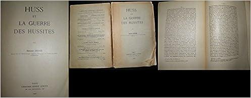 Téléchargez des livres gratuits pour iphone 5 Huss et la guerre des hussites. paris, 1930 in French ePub by Denis Ernest
