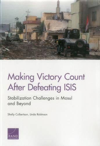 Making Victory Count After Defeating ISIS: Stabilization Challenges in Mosul and Beyond