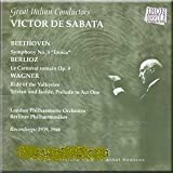 Great Italian Conductors: Victor de Sabata (recorded 1939, 1946): Beethoven: Sym. No. 3 / Berlioz: Roman Carnival Overture / Wagner: Ride of the Valkyries, Tristan Prelude by Beethoven (2001-06-05)