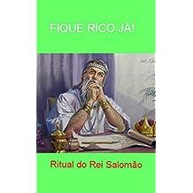 FIQUE RICO JÁ! Ritual do Rei Salomão: Conheça segredos de um Rei bilionário