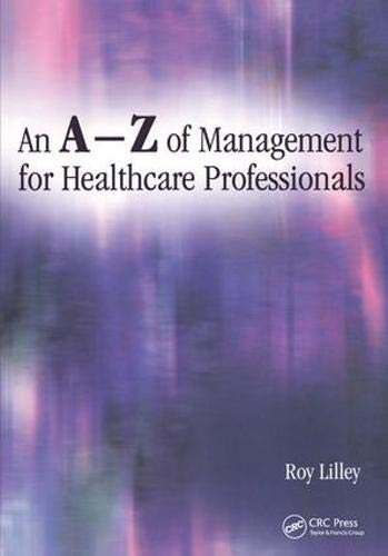 An A-Z of Management for Healthcare Professionals