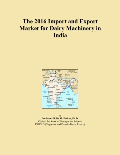 The 2016 Import and Export Market for Dairy Machinery for sale  Delivered anywhere in Canada