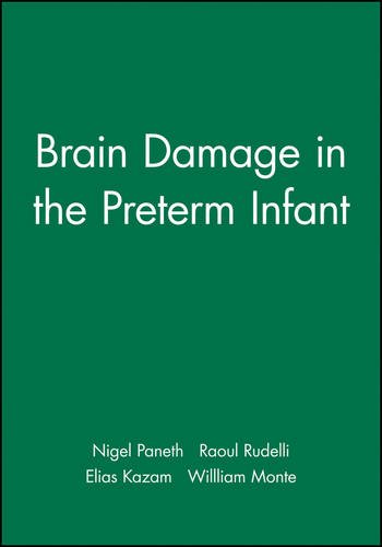 Brain Damage in the Preterm Infant (Clinics in Developmental Medicine)