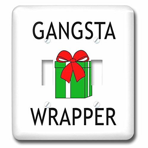 Tory Anne Collections Quotes - GANGSTA WRAPPER - Light Switch Covers - double toggle switch (lsp_234033_2) (Wrapper Collection)