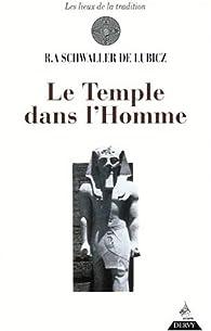 Le Temple dans l'homme par René Adolphe Schwaller de Lubicz
