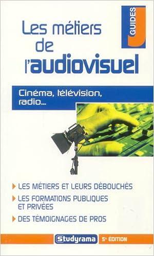 Livre gratuits Les métiers de l'audiovisuel pdf ebook