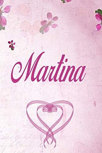 Martina: Personalized Name Notebook/Journal Gift For Women & Girls 100 Pages (Pink Floral Design) for School, Writing Poetry, Diary to Write in, Gratitude Writing, Daily Journal or a Dream Journal. ()