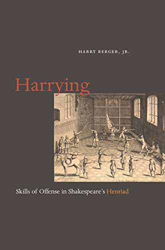 Harrying: Skills of Offense in Shakespeare's Henriad