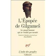 ÉPOPÉE DE GILGAMES (L')