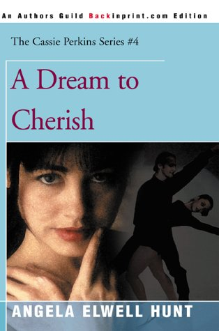 Read Online A Dream to Cherish (The Cassie Perkins Series #4) pdf epub
