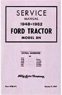 amazon com 1948 1949 1950 1951 1952 ford 8n tractor owners manual rh amazon com owners manual for startingline paint gun owners manual for star golf cart