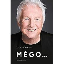 Mégo... (French Edition)