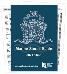 IMPA Marine Store Guide, 6th Edition: International Marine Purchasing Association: 8526874973032: Amazon.com: Books