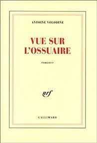 Vue sur l'ossuaire par Antoine Volodine