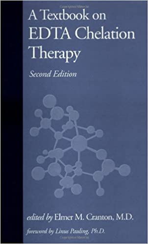 A Textbook on EDTA Chelation Therapy: Second Edition: Elmer
