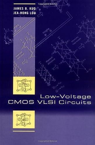 low voltage cmos vlsi circuits james b kuo jea hong lou rh amazon com