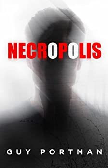 Necropolis by [Portman, Guy]