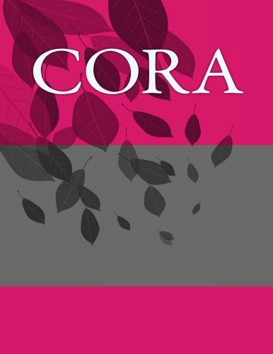 Cora: Personalized Journals - Write In Books - Blank Books You Can Write In pdf epub