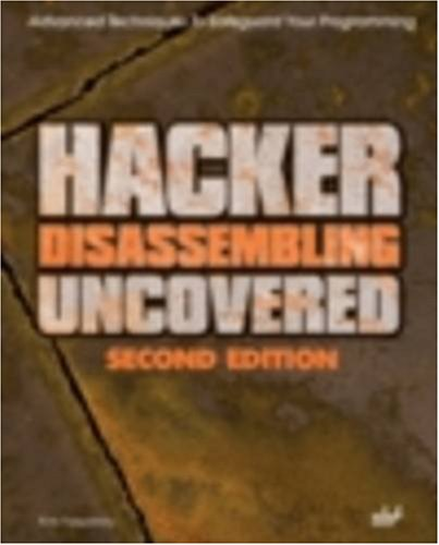 Hacker Disassembling Uncovered (Uncovered series) (Best C C Compiler For Windows)