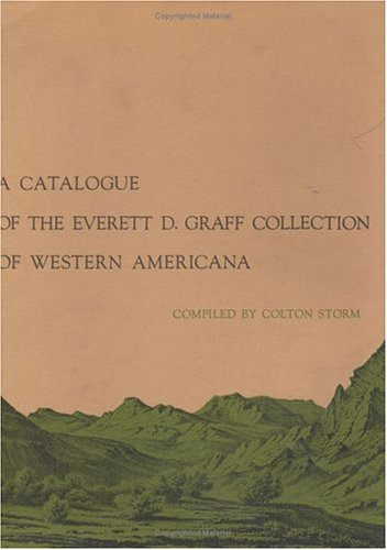 a-catalogue-of-the-everett-d-graff-collection-of-western-americana
