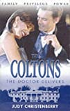 The Doctor Delivers (Coltons)