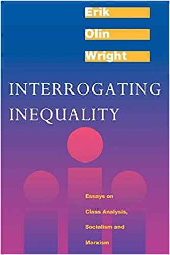 Interrogating Inequality Essays On Class Analysis Socialism And  Interrogating Inequality Essays On Class Analysis Socialism And Marxism  Erik Olin Wright  Amazoncom Books Science Essay Example also Write My Essay Paper  Buy Unique Articles Cheap