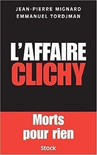 L'affaire Clichy par Jean-Pierre Mignard