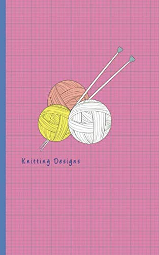 Knitting Designs: 4:5 Ratio Design Blank Knitter's Journal on Your Design Knitting Charts for Creative New Patterns Composition Notebook Pink Cover Theme